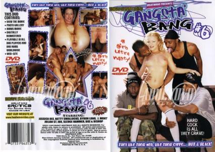 Gangsta bang 6