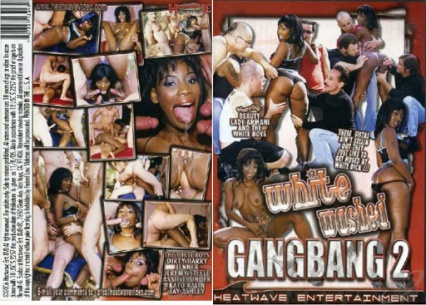 White Washed Gang Bang 2
